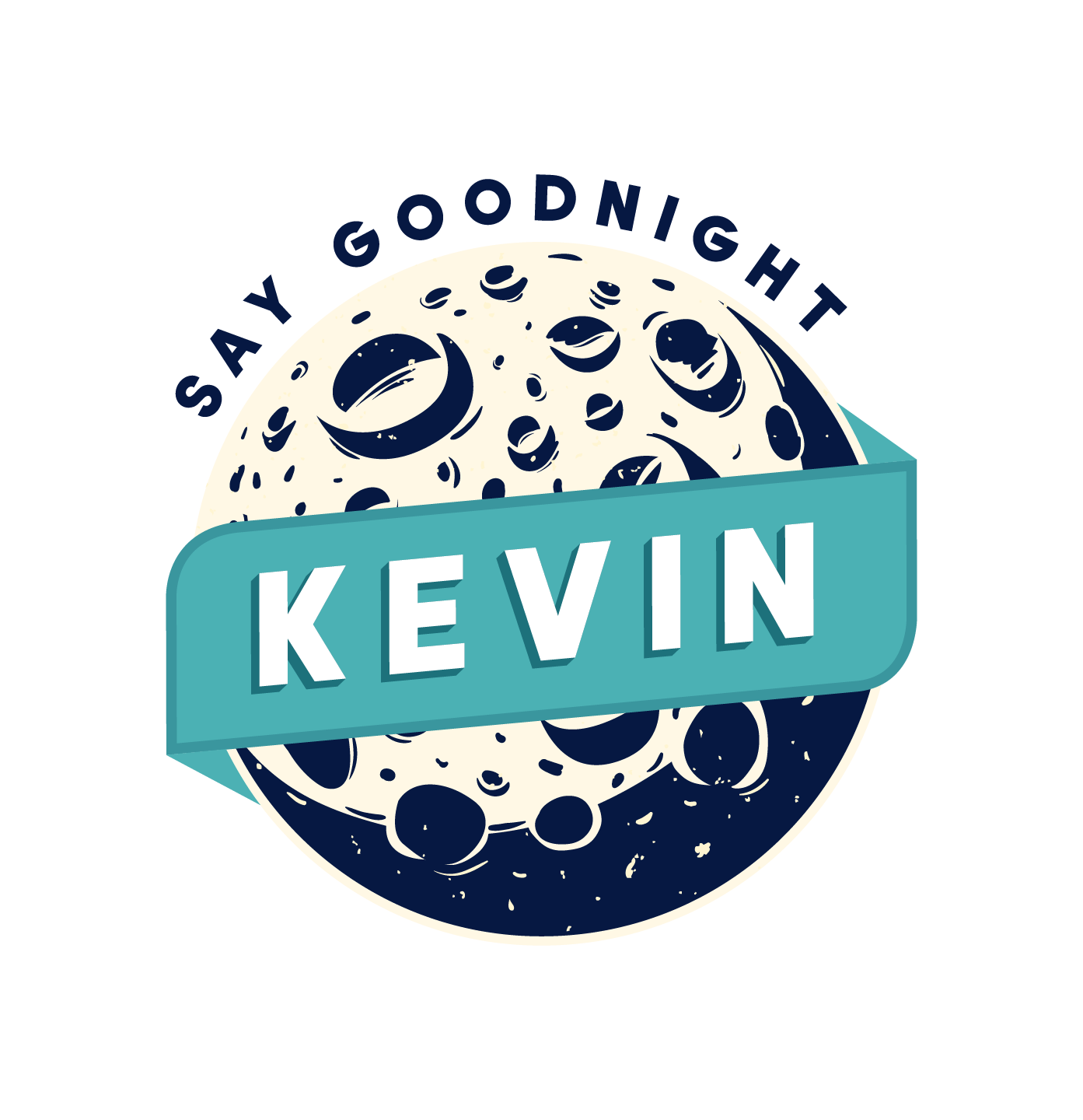 Say Goodnight Kevin