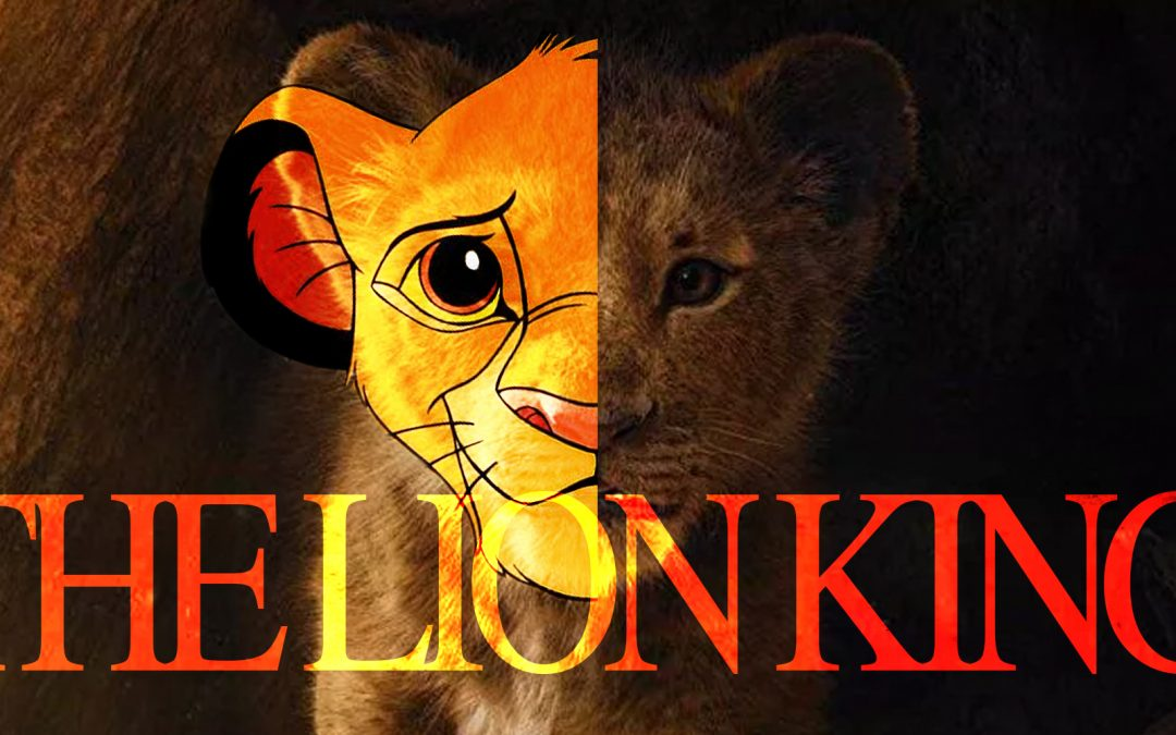 Lions and Disney and Remakes, Oh My!