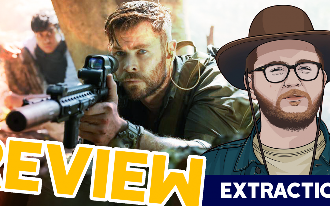 ExtrACTION! – Extraction Movie Review