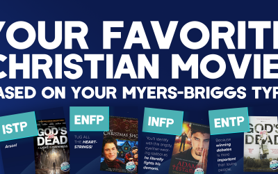 Your Favorite Christian Movie, Based on Your Myers-Briggs Type