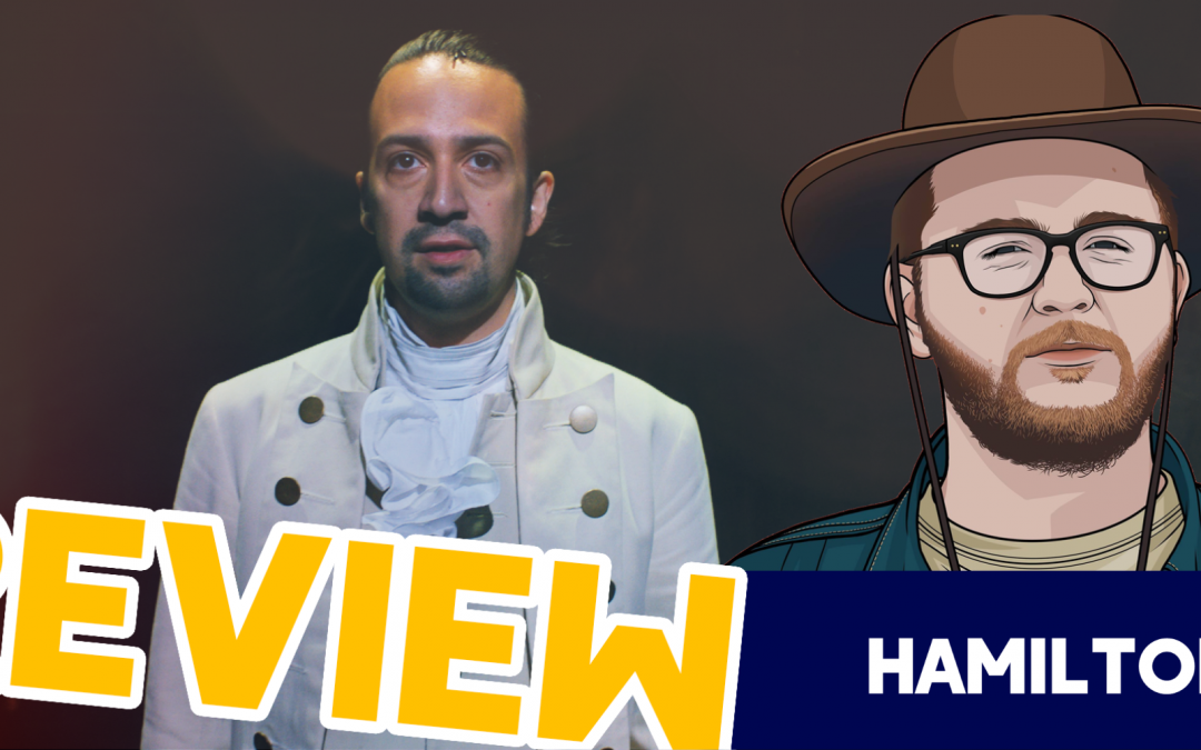 Yes, I Finally Watched Hamilton – Hamilton Review