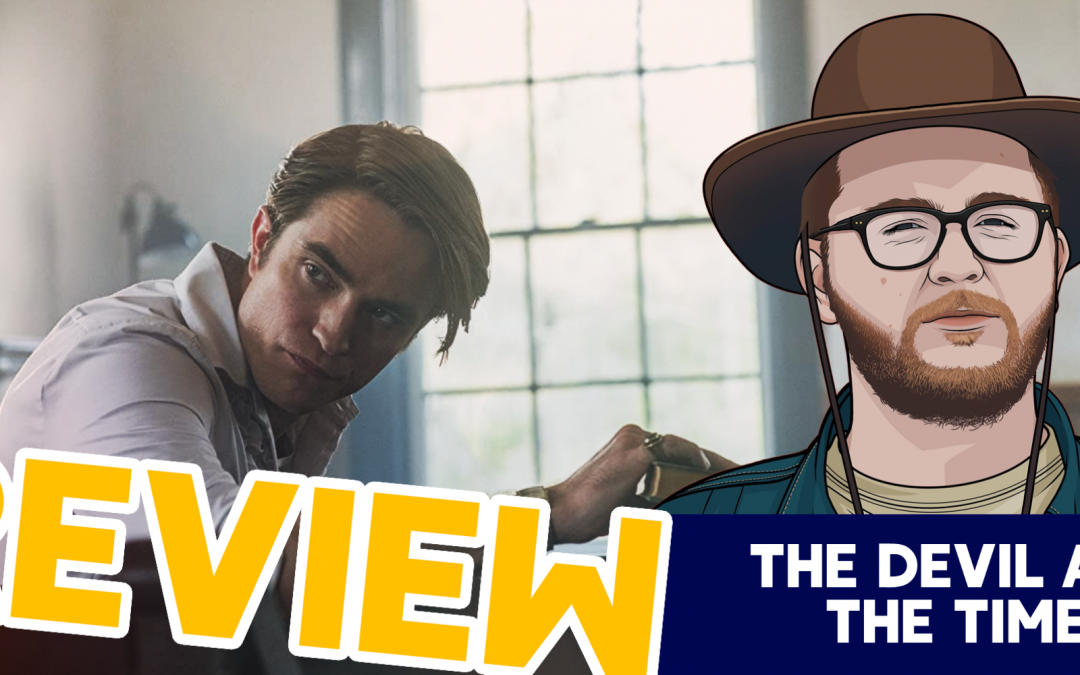 Peter Parker has a Southern Accent – The Devil All the Time Review