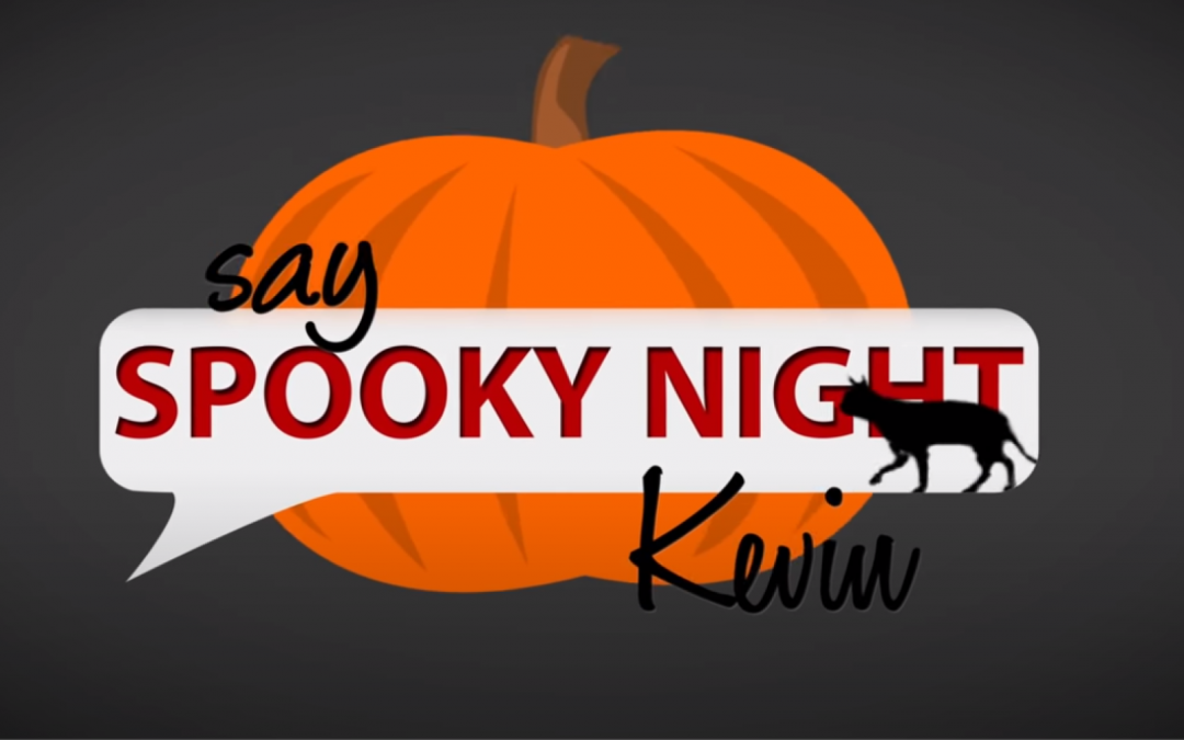 Six Say SpookyNight Kevin Reviews!