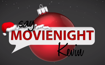Top 5 Say Goodnight Kevin Christmas MovieNights!