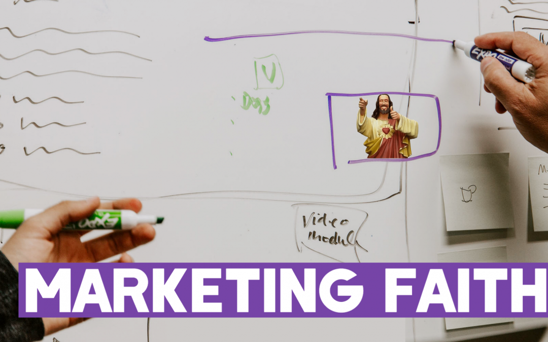 Marketing Faith